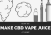 Making CBD Vape Juice at Home
