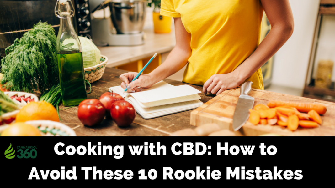 10 Mistakes to Avoid When Cooking with CBD