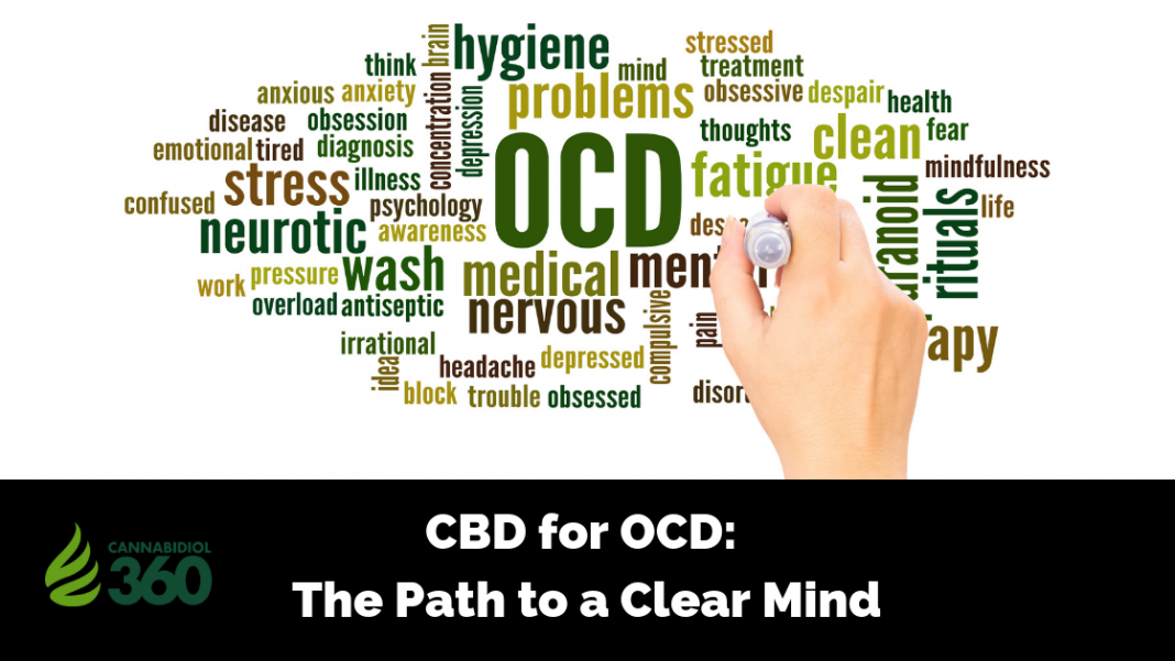 CBD for OCD: The Path to a Clear Mind