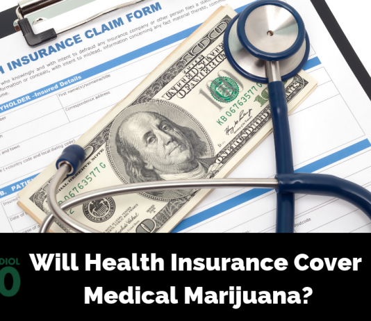 Will Health Insurance Cover Medical Marijuana?