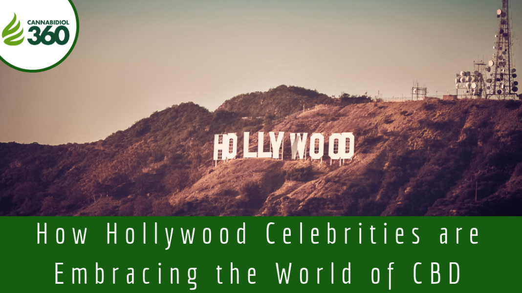 How Hollywood Celebrities are Embracing the World of CBD